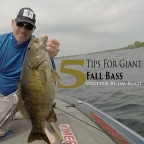 5 Tips for Giant Fall Bass!